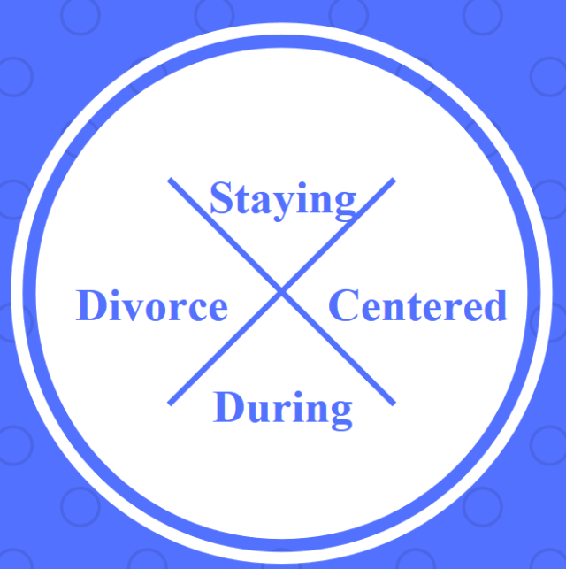 stayingcenteredduringdivorce