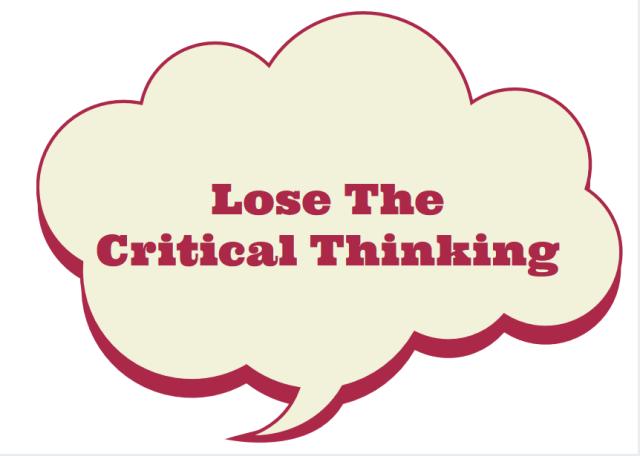 losethecriticalthinking.PNG